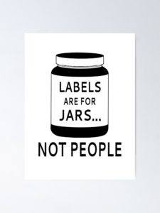 Label jars, not people!